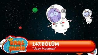 KRAL ŞAKİR: Uzay Macerası - 147. Bölüm