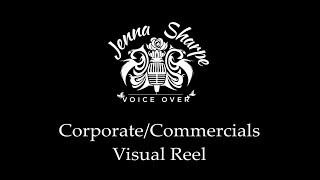Jenna Sharpe Voice Over Corporate Commercial Visual Reel