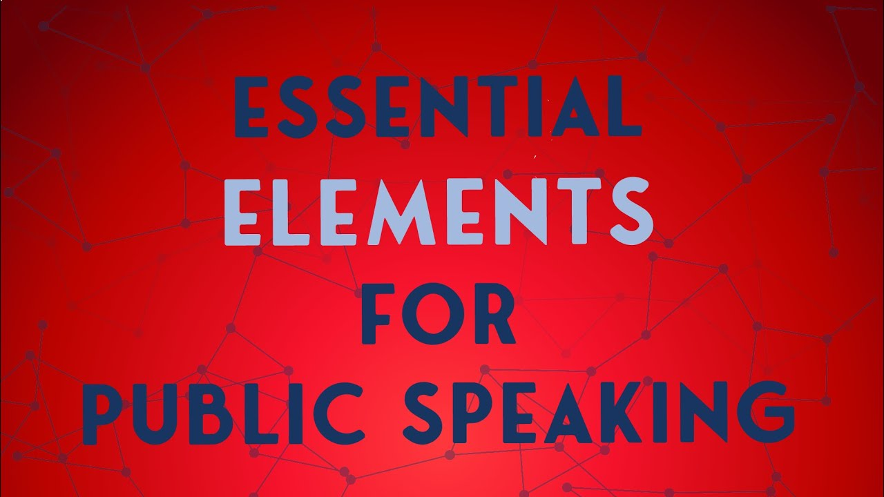 Essential Elements for Public Speaking I Local Masters ...