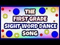 Gambar cover First Grade Sight Words Dance Song - LEARN HOW TO READ with over 40 FIRST GRADE SIGHT WORDS
