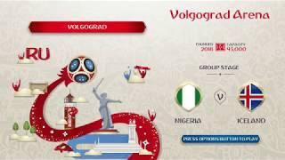 Fifa 18 World Cup - Nigeria v Iceland Highlights World Cup Full Match