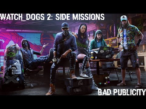Watch Dogs 2: Side Missions - Bad Publicity