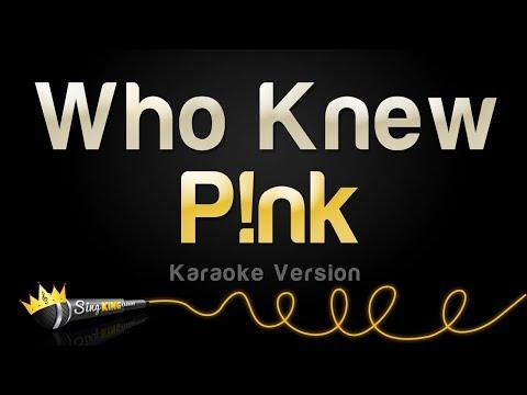 P!nk - Who Knew (Karaoke Version)