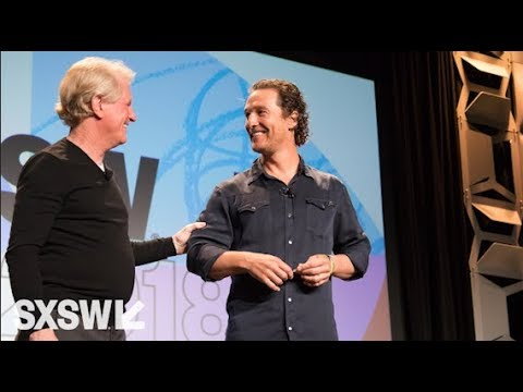 Roy Spence With Matthew McConaughey | The Power of Purpose in ...