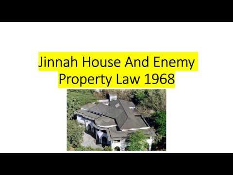 Jinnah House And Enemy Property Act (1968) Amendments