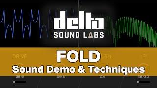 Fold - Delta Sound Labs: Full Sound Demo & Techniques
