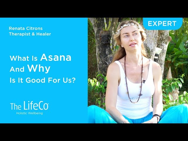 What Is Asana And Why Is It Good For Us?