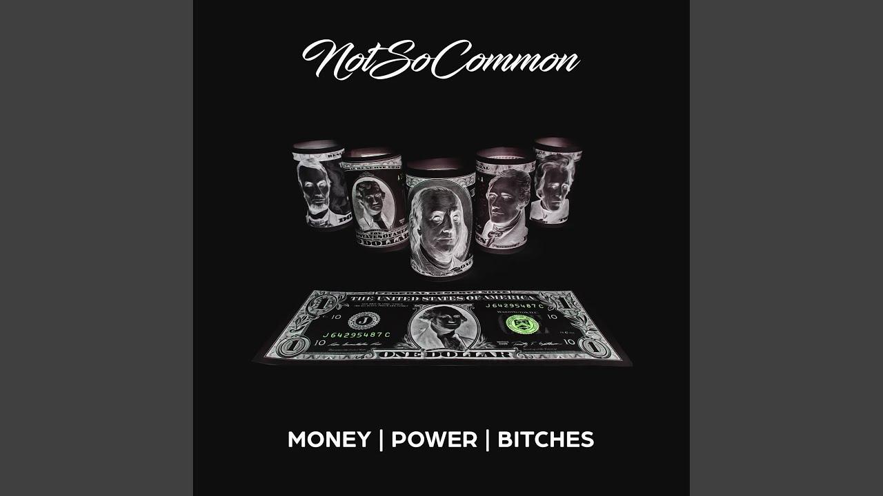 Money power bitches