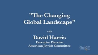 "David Harris - ""A Changing Global Landscape"""
