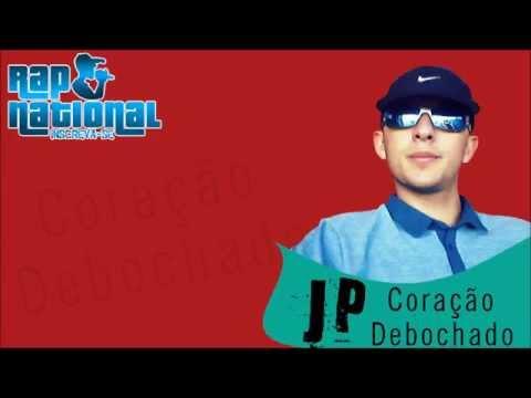 JP   CORAÇÃO DEBOCHADO ♫♪ Áudio Oficial Inscrevase No Canal