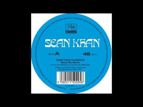 Sean Khan 'Samba Para Florence' (Henry Wu Remix)
