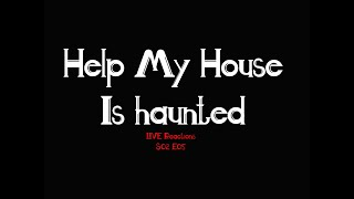 Live Review | Help My House Is Haunted S02 E05