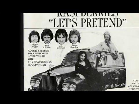 LET'S PRETEND-THE RASPBERRIES (NEW ENHANCED VERSION)