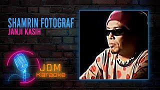 Shamrin Fotograf - Janji Kasih