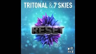 Tritonal & 7 Skies - Reset (Original Mix) Dim Mak Rec