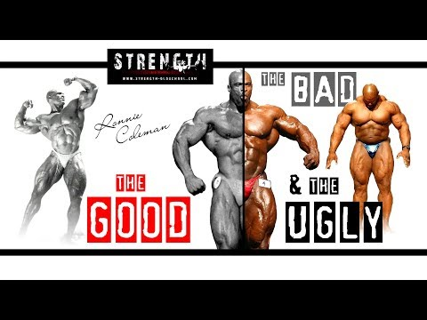 Ronnie Coleman - The Good, The Bad and the Ugly