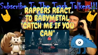 """Rappers React To BABYMETAL """"Catch Me If You Can""""!!!"""