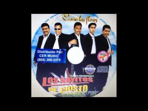 Los Rayitos de Cristo - Como las Flores. {album completo}