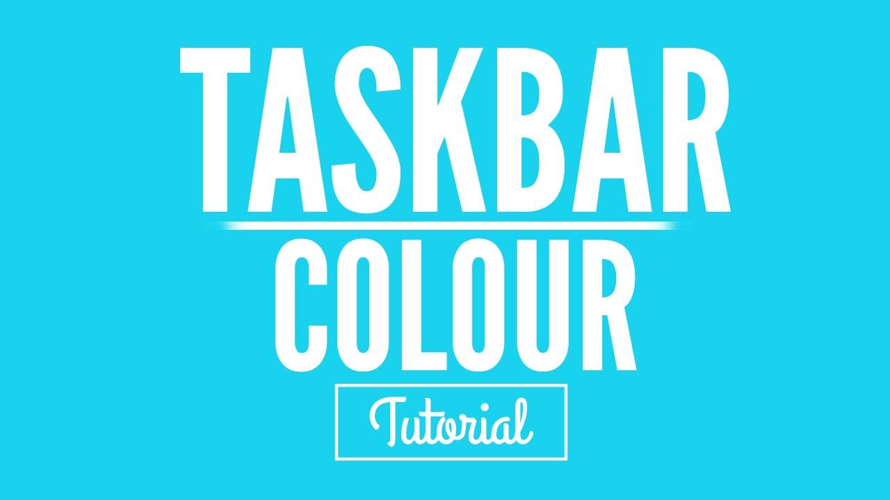 how to change your taskbar