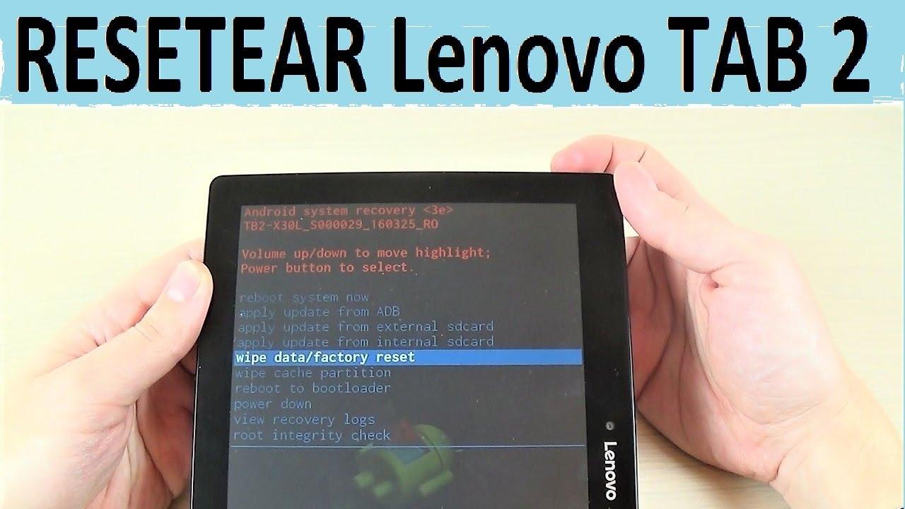 Como resetear un tablet Lenovo TAB 2 A10-30