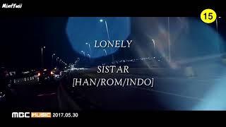 [SUB INDO] Sistar - Lonely (Lirik dan Terjemahan. Lagu Korea Sedih. Korea Sad Song)