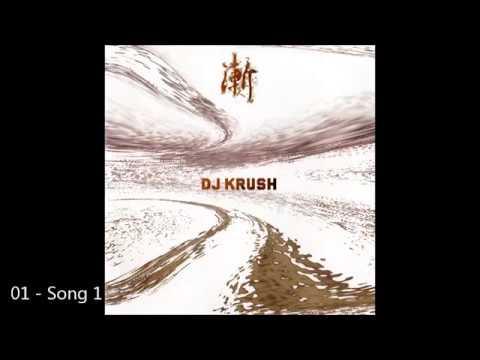 Dj Krush   Zen Song 1