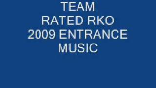 Team Rated RKO 2009 entrance music (my edit)