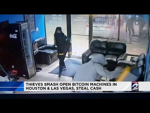 Thieves smash open bitcoin machines in Houston and Las Vegas, steal cash