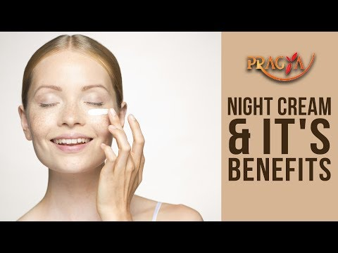 Night Cream & It's Benefits | Payal Sinha (Naturapath Expert) | SPECIAL MONSOON GUIDE