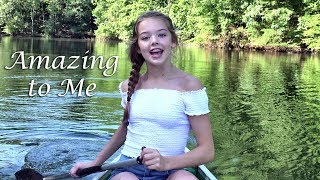 Whitney Bjerken - Amazing to Me (Official Music Video)