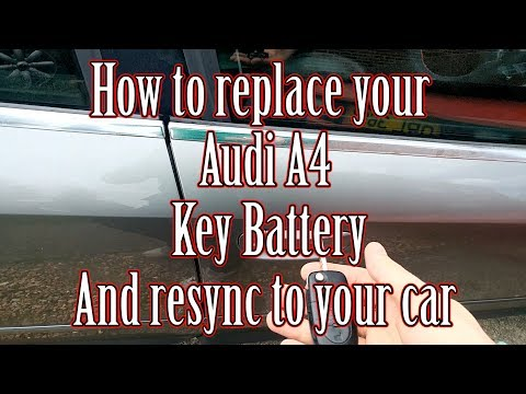 How to replace your Audi A4 key battery and resync/program it to your car