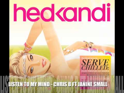 LISTEN TO MY MIND - CHRIS B FT JANINE SMALL