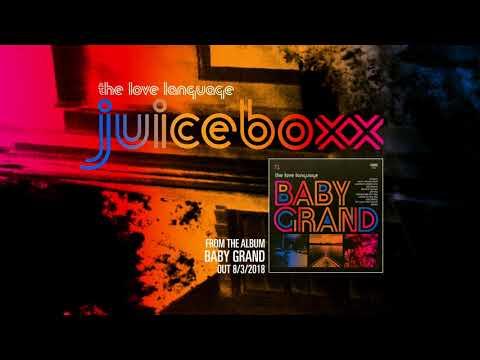 "The Love Language ""Juiceboxx"""