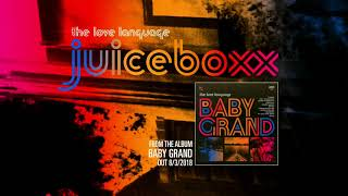The Love Language Juiceboxx @ www.OfficialVideos.Net