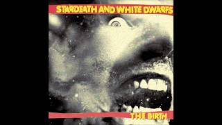 Stardeath And White Dwarfs - Age Of The Freak