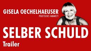 Gisela Oechelhaeuser SELBER SCHULD - Trailer