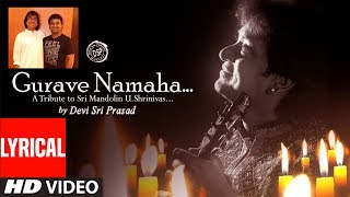 Gurave Namaha Lyrical Video Song || Gurave Namaha || Devi Sri Prasad, Rita, Sri Jonnavitthula