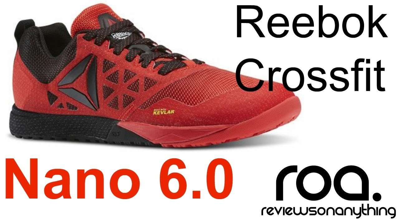 8bf0c3f95cf REEBOK Crossfit Nano 6.0 review - YouTube
