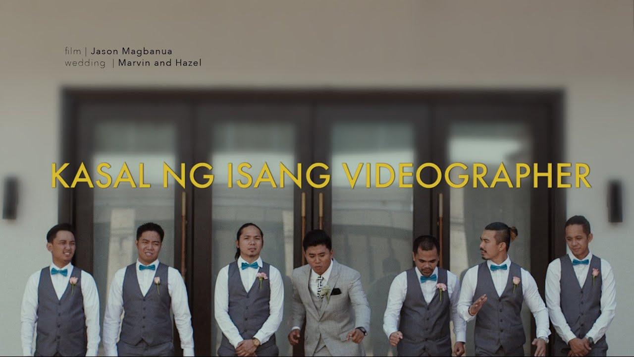 Kasal Ng Isang Wedding Videographer Youtube