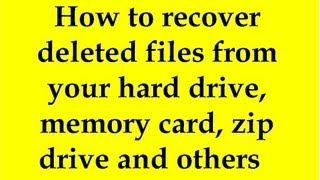 How to recover deleted files from your hard drive, memory card, zip drive and others