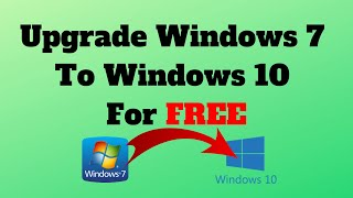 Upgrade Windows 7 To Windows 10 For FREE