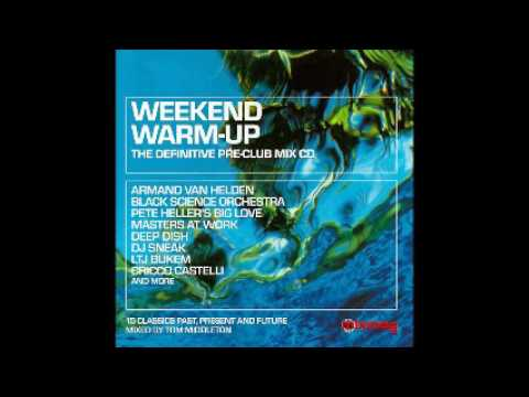 Tom Middleton - Weekend Warm-Up