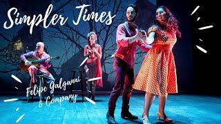 Simpler Times by Tony Romano - Felipe Galganni & Company