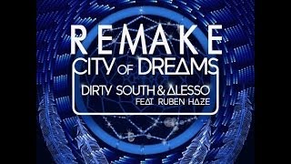 Alesso - City Of Dreams ( Remake ) ( Free Download )