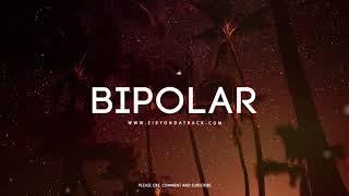 39 39 Bipolar 39 39 Bryson Tiller x Trap Soul RnB Type Beat Eibyondatrack.mp3