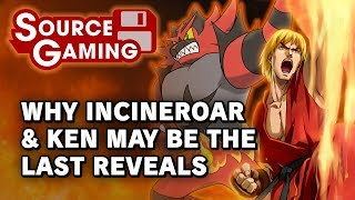 Increasing the Heat: Why Incineroar and Ken May be the Last Reveals