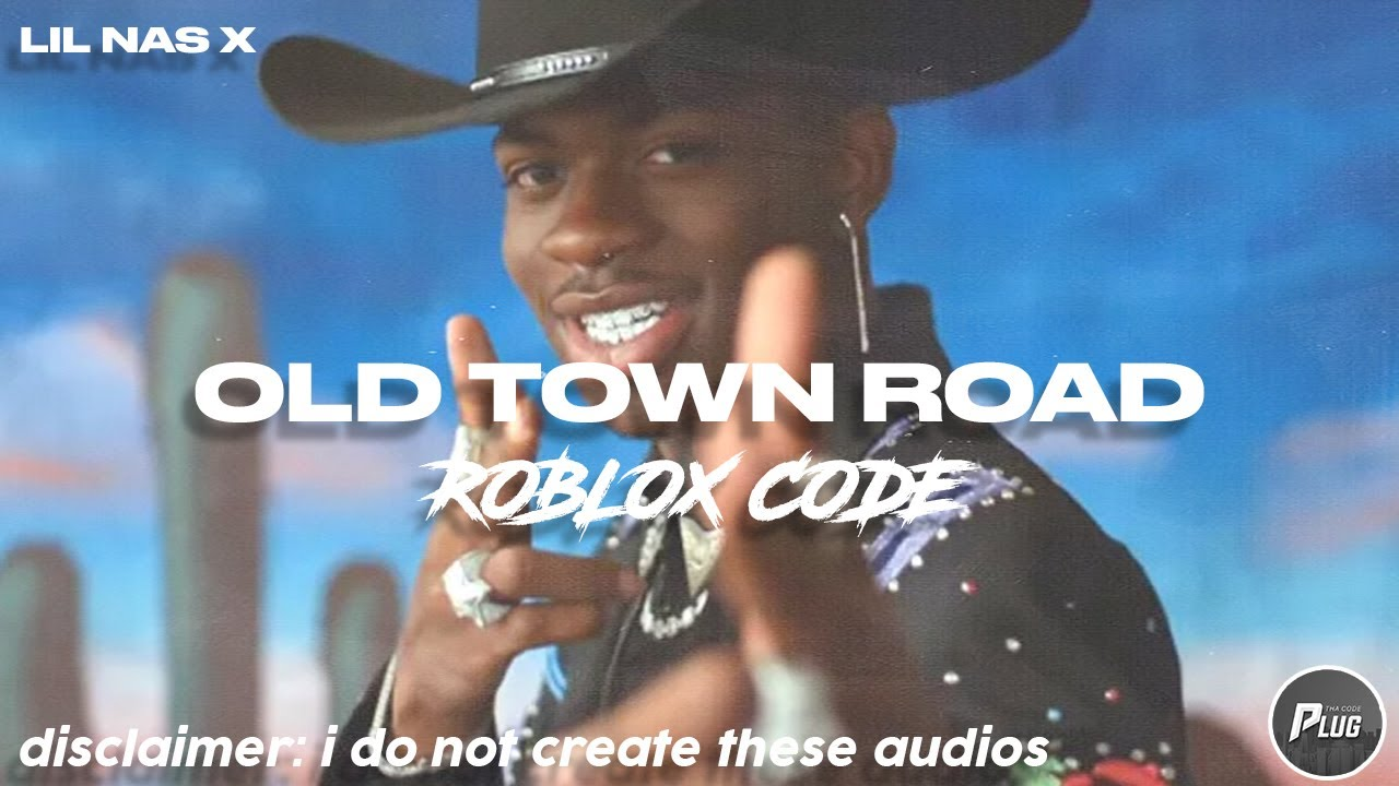 Roblox Code Lil Nas X Old Town Road New Code In Description