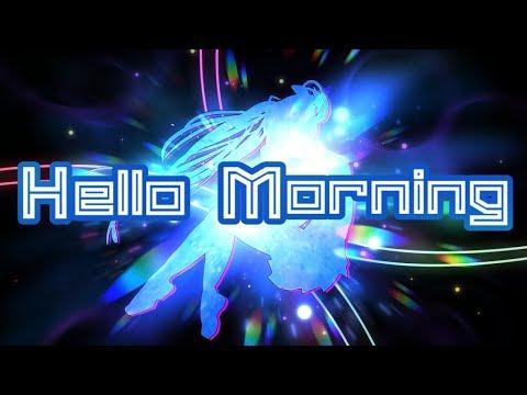 【Hatsune Miku】Hello, Morning (Remix)【Cover】