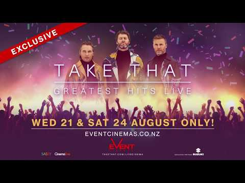 Take That: Greatest Hits Live - Event Cinemas NZ 21 & 24 August