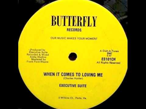 Executive Suite - When It Comes To Loving Me